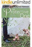 The Protective One (A Billionaire Bride Pact Romance Book 7)