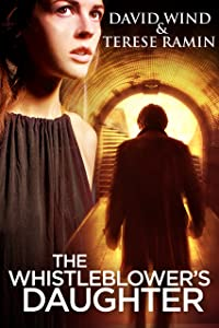 The Whistleblower's Daughter: A Medical Thriller