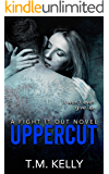 Uppercut (Fight It Out Book 1)