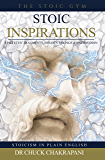 Stoic Inspirations: Epictetus' Fragments, Golden Sayings & Enchiridion (Stoicism in Plain English Book 5)