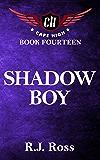 Shadow Boy (Cape High Series Book 14)
