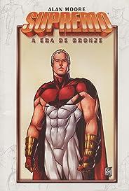 Supremo. A Era de Bronze - Volume 3