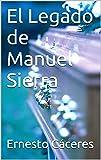 El Legado de Manuel Sierra
