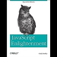 JavaScript Enlightenment: From Library User to JavaScript Developer