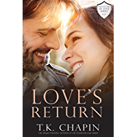 Love's Return: A Christian Romance (Protected By Love Book 1) (English Edition)