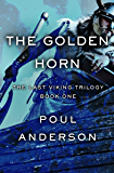 The Golden Horn (The Last Viking Trilogy Book 1)