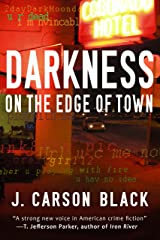 Darkness on the Edge of Town (Laura Cardinal Series Book 1) Kindle Edition
