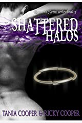 Shattered Halos: Heaven's Scent book 3 Kindle Edition