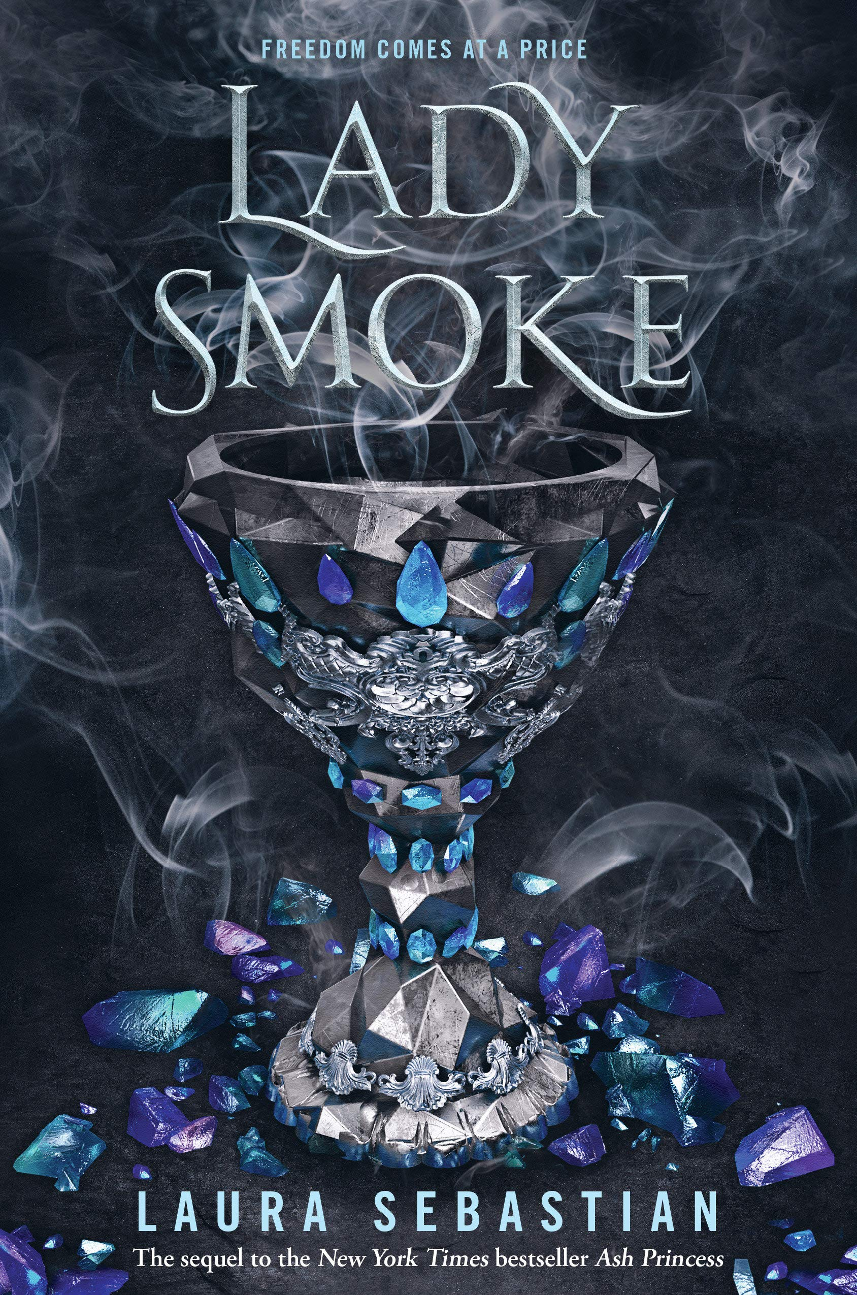 Lady Smoke (Ash Princess): Amazon.es: Laura Sebastian: Libros en idiomas extranjeros