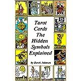 Tarot Cards: The Hidden Symbols Explained