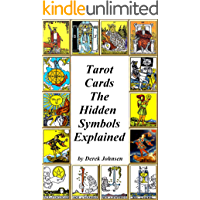 Tarot Cards: The Hidden Symbols Explained