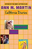 Maggie: Diary One (California Diaries Book 3)