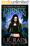 Infinite Moon: A Samantha Moon Paranormal Mystery Novel (Vampire for Hire Book 20)