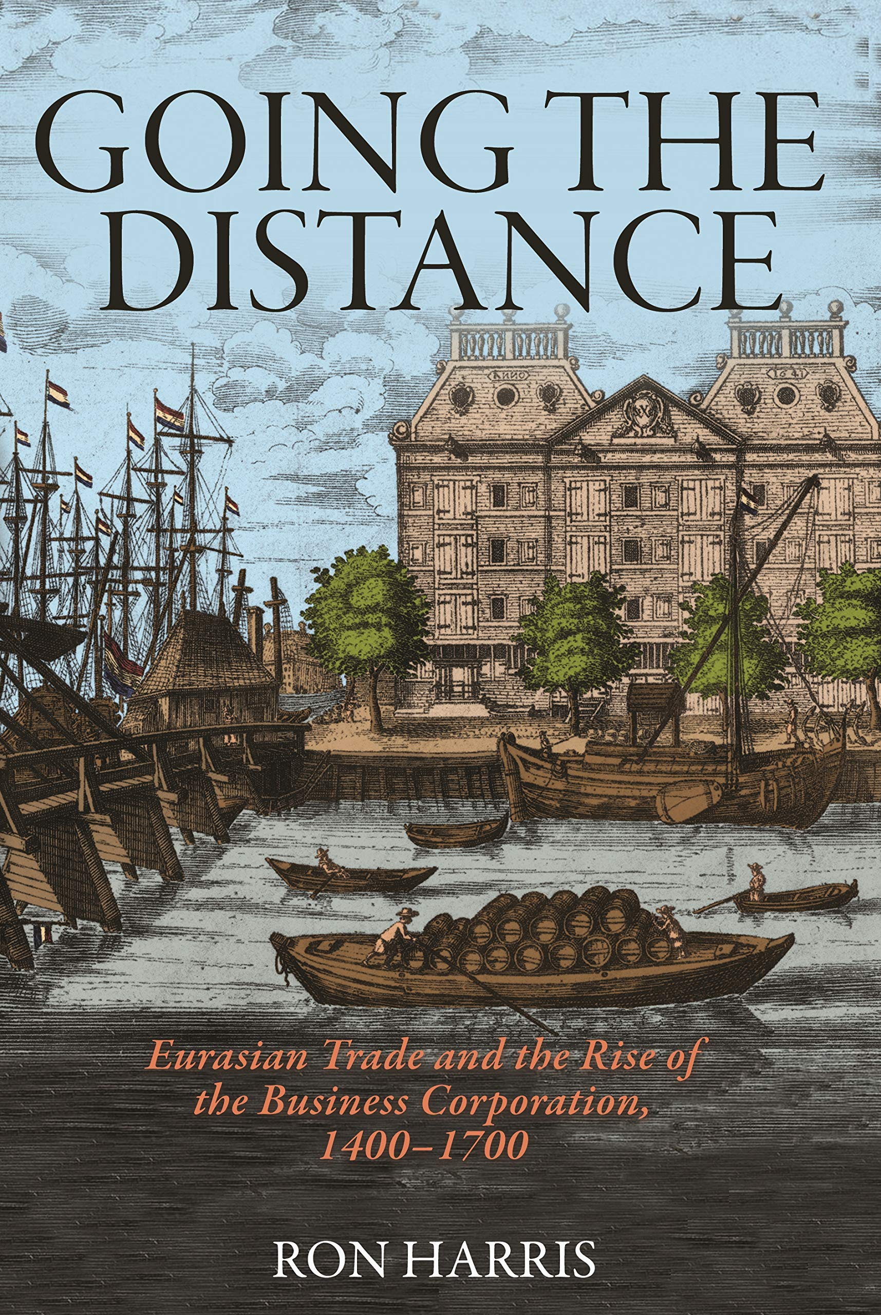 Going the Distance: Eurasian Trade and the Rise of the ...