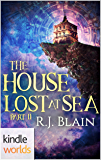 Plundered Chronicles: The House Lost at Sea Part II (Kindle Worlds Novella) (The Tales of Catalina de la Corona Book 2)