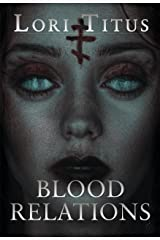 Blood Relations Kindle Edition