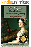 The Keeper: Mary Bennet's Extraordinary Journey (The Bennet Wardrobe Book 1)
