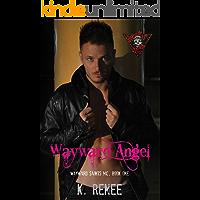 Wayward Angel (Wayward Saints MC Book 1)