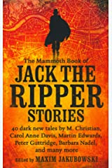 The Mammoth Book of Jack the Ripper Stories Paperback