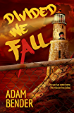 Divided We Fall (We, The Watched Book 2)