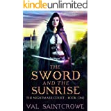 The Sword and the Sunrise (The Nightmare Court Book 1)