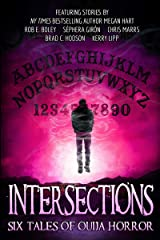 Intersections: Six Tales of Ouija Horror Kindle Edition