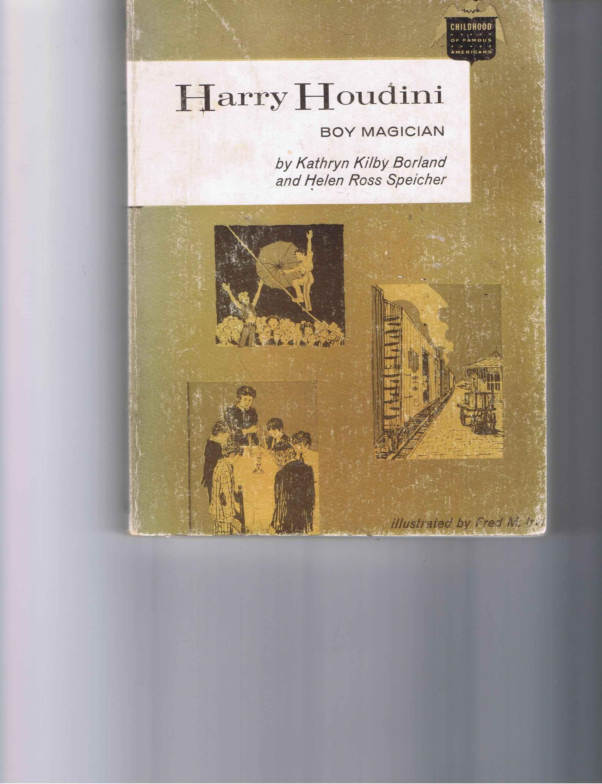 [Harry Houdini, Boy Magician] (By: Borland) [published: April, 1991]