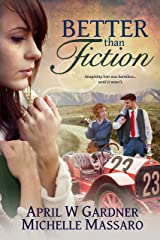 Better than Fiction: (A Contemporary Christian Women's Fiction/Historical Romance) Kindle Edition