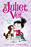 Lost Dogs: Juliet, Nearly A Vet (Book 7), The
