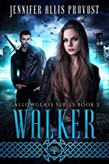 Walker (Gallowglass Book 2) Kindle Edition