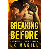 Breaking Before (Outlasting Series Book 4)