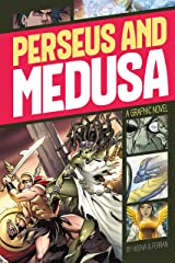 Perseus and Medusa (Graphic Revolve: Common Core Editions) Kindle Edition
