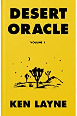 Desert Oracle: Volume 1: Strange True Tales from the American Southwest Kindle Edition