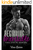 Beginning of the Inevitable (Feral Steel MC Series Book 1)