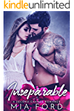 Inseparable: A Second Chance Romance