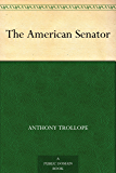 The American Senator (English Edition)