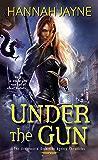 Under the Gun (Underworld Detection Agency Book 4)