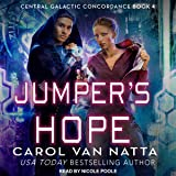 Jumper's Hope: Central Galactic Concordance Series, Book 4