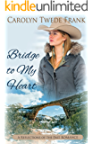 Bridge to My Heart (Reflections of the Past)