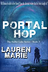 Portal Hop (The Haller Lake Series  Book 3)