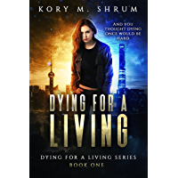 Dying for a Living (English Edition)