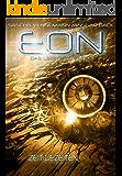 Eon - Das letzte Zeitalter, Band 3: Zeit-Gezeiten (Science-Fiction)