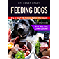 Feeding Dogs. Dry or Raw? The Science Behind the Debate: Section Three: Why All The Confusion?