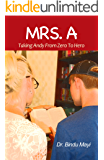 Mrs. A: Taking Andy from Zero to Hero