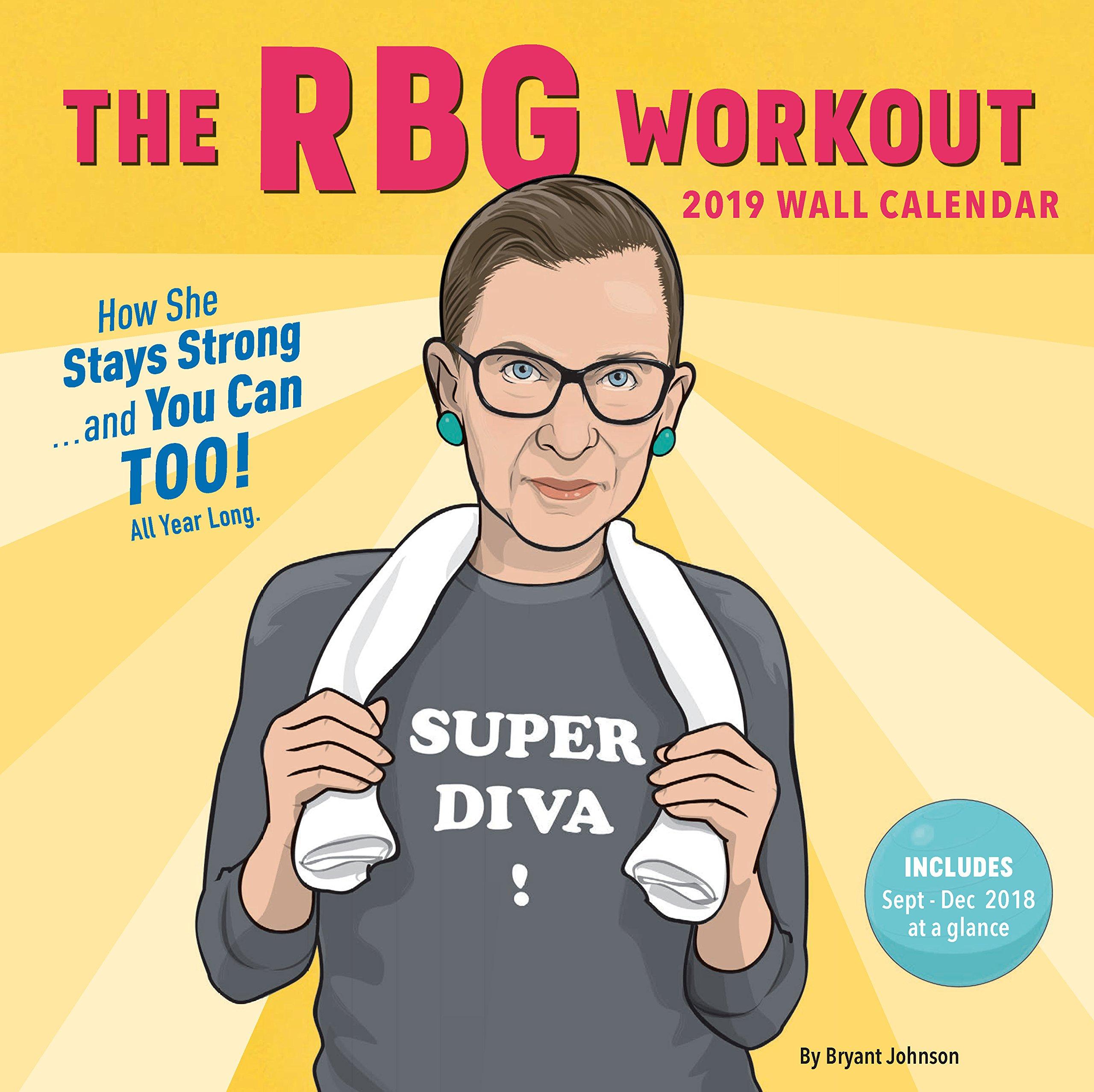 4de386db1dd02 The RBG Workout 2019 Wall Calendar  Bryant Johnson  9781452173597 ...