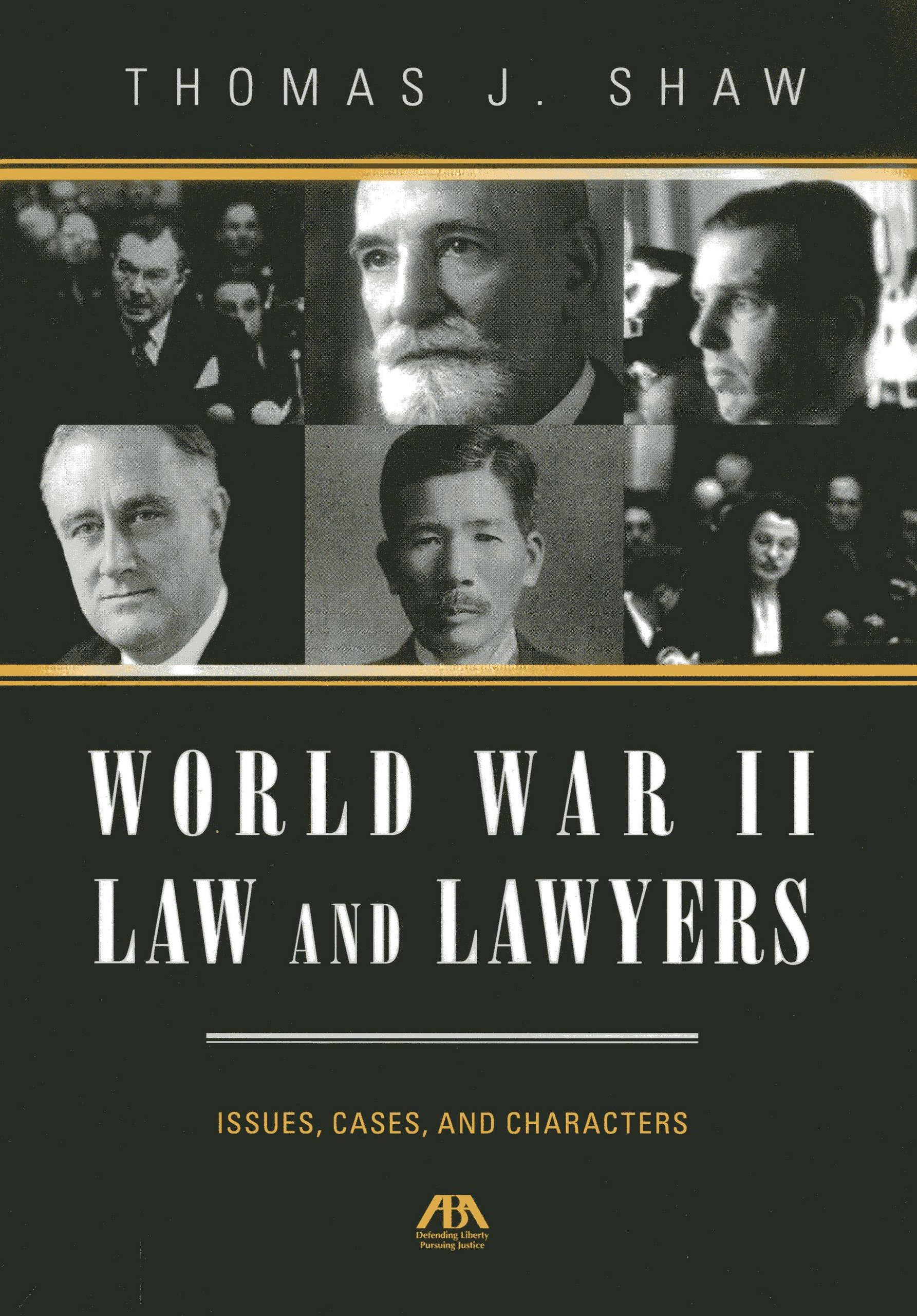 Download World War II Law and Lawyers: Issues, Cases, and Characters pdf epub