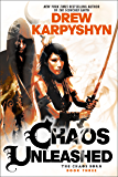 Chaos Unleashed (The Chaos Born Book 3)