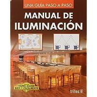 Manual De Iluminacion Una Guia Paso A Paso