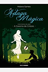 A adaga mágica (A Caverna de Cristais) eBook Kindle