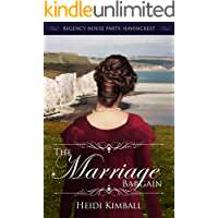 The Marriage Bargain (Regency House Party: Havencrest Book